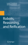Robots, Reasoning, and Reification Image