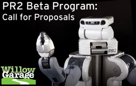 PR2 Robot, Call for Proposals